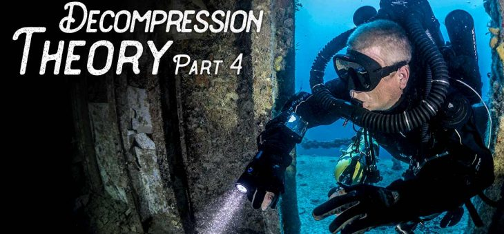 DECOMPRESSION THEORY PT 4